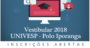 Univesp: polo Iporanga abre inscrições para o vestibular do 2º semestre