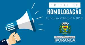 EDITAL DE HOMOLOGAÇÃO DO CONCURSO PÚBLICO 001/2018