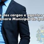 Relação dos cargos e agentes políticos da Câmara Municipal de Iporanga