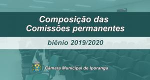 Composição das Comissões Permanentes – 2019/2020